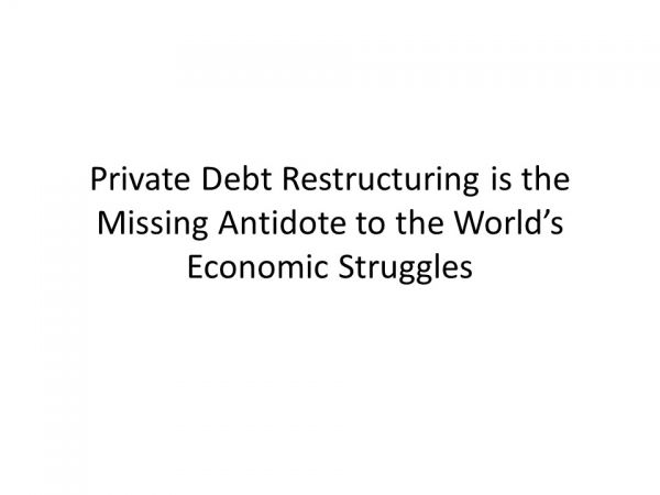 Private Debt Restructuring